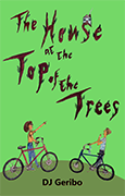 the-house-at-the-top-of-the-trees-by-dj-geribo-book-cover-front-thumbnail